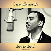 Sin & Soul (Remastered 2017) by Oscar Brown Jr.