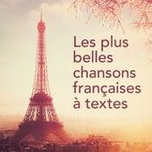 Les plus belles chansons françaises à textes by Various Artists