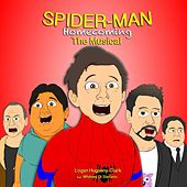 Spider-Man: Homecoming (The Musical) [feat. Whitney Di Stefano] by Logan Hugueny-Clark