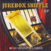 Jukebox Skiffle - EP by Richie Milton