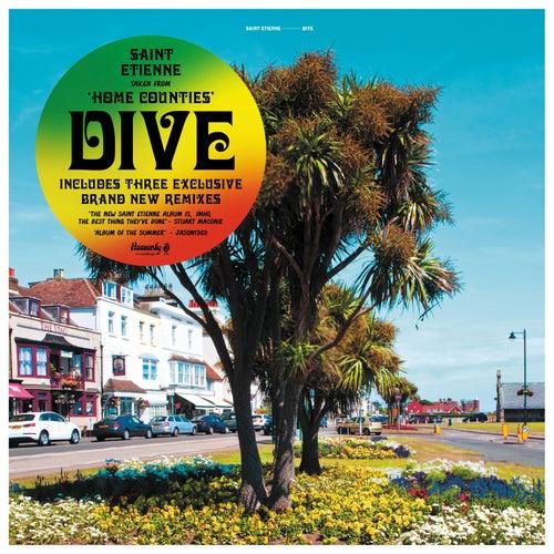 Dive (Greg Wilson & Derek Kaye Remix) von Saint Etienne