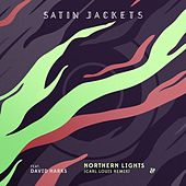 Northern Lights (Carl Louis Remix) by Satin Jackets
