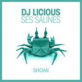 Ses Salines by DJ Licious