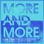 More & More (Freejak Remix) di Tom Zanetti