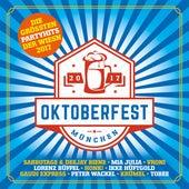 Oktoberfest München - Grösste Partyhits Der Wiesn von Various Artists