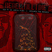 Rebel Till I Die (feat. Upchurch The Redneck) by Who TF Is Justin Time?