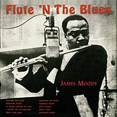 Flute 'N the Blues (Remastered) de James Moody