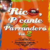 Rico, Picante y Parrandero, Vol. 2 de Various Artists