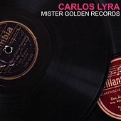 Mister Golden Records von Carlos Lyra