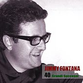 40 Grandi Successi by Jimmy Fontana