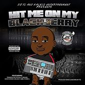 Hit Me on My Blackberry (feat. Tenn Dollaz, Hood Starz & Black C) by DJ Tc