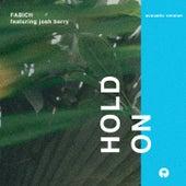 Hold On (Acoustic) von Fabich