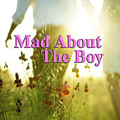 Mad About The Boy by Various Artists