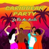 Caribbean Party (La fête aux Antilles) by Various Artists