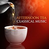 Afternoon Tea Classical Music de Various Artists