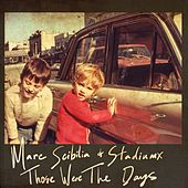Those Were The Days (Remixes) de Stadiumx