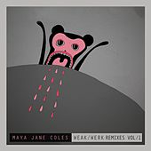 Weak (Remixes / Vol.1) by Maya Jane Coles