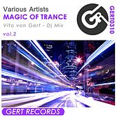 Magic Of Trance, Vol.2 - EP by Various Artists