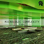 Micrologic Complexity Eight - A Deep Minimalistic House Cosmos by Various Artists