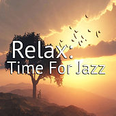 Relax: Time For Jazz de Various Artists