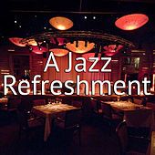A Jazz Refreshment de Various Artists
