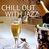 Chill Out With Jazz de Various Artists