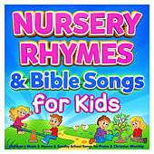 Nursery Rhymes & Bible Songs for Kids - Childrens Music & Hymns & Sunday School Songs for Praise & Christian Worship de Various Artists