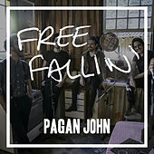 Free Fallin' by Pagan John