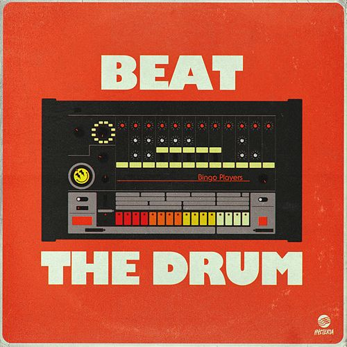 Beat The Drum by Bingo Players