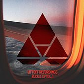 Liftoff Recordings: Buckle Up, Vol. 1 - EP von Various Artists