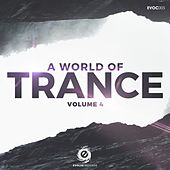 A World Of Trance, Vol. 4 - EP by Various Artists