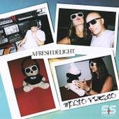 A Fresh Delight (You Bring Me) by Molto Fresco