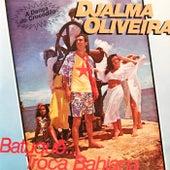 Batuque... Troça Bahiana de Djalma Oliveira