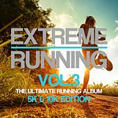 Extreme Running (5K & 10K Edition), Vol. 3 - EP by Various Artists