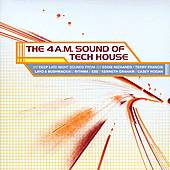 The 4 A.M. Sound Of Tech House by Various Artists
