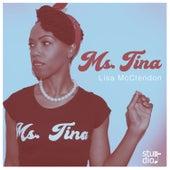 Ms. Tina by Lisa McClendon