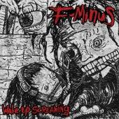 Wake Up Screaming by F-Minus