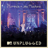 MTV Presents Unplugged: Florence + The Machine (Deluxe Version) by Florence + The Machine