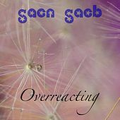 Saen Saeb by Overreacting