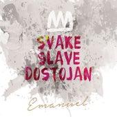 Svake Slave Dostojan von Various Artists