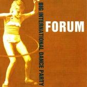 Big International Dance Party by Forum