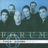 Tvoja Pjesma by Forum