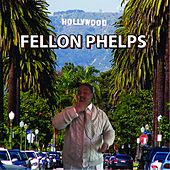 Hollywood de Fellon Phelps