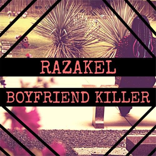 Boyfriend Killer by Razakel