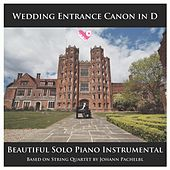 Wedding Entrance Canon in D - Beautiful Solo Piano Instrumental Based on String Quartet by Johann Pachelbel by PianoDJ