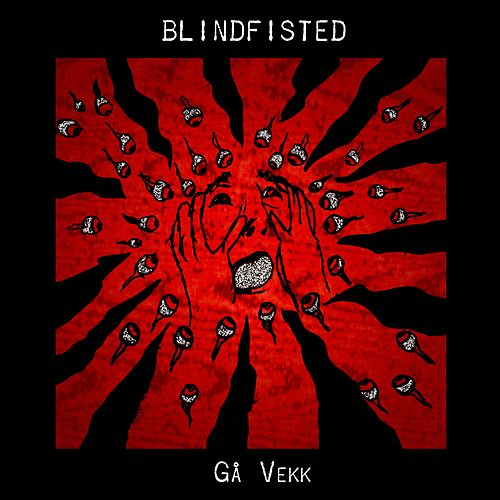 Gå Vekk by Blindfisted