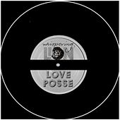 Love Posse by Whispering Lion