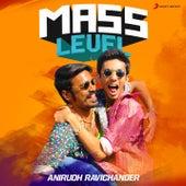 Mass Level : Anirudh Ravichander de Anirudh Ravichander