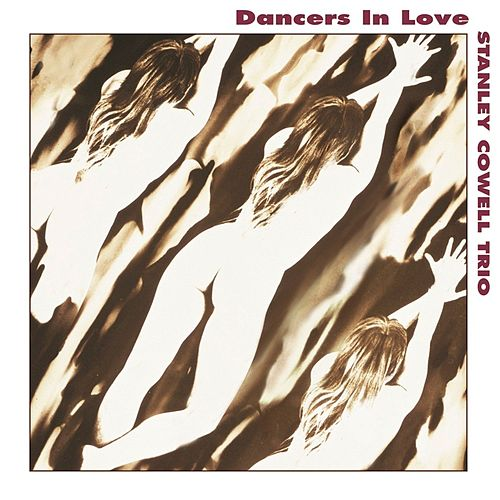 Dancers In Love by Stanley Cowell