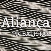 Aliança de Tribalistas